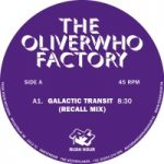 The Oliverwho Factory // Galactic Transit (Recall Mix)