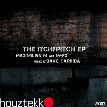 "houztekk records 003: ""the itchypitch ep"""