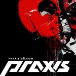 Praxis Records. Big in Hardcore & Breaks (FR, D, GB)