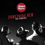 track of the day – Ralph Myerz – Something New