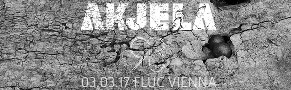 Akjela & Grau live @ Fluc Vienna 03.03.17